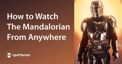 How to Watch The Mandalorian Season 2 From Anywhere in 2020