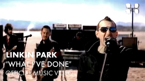 Linkin Park - What I've Done (Official Music Video) - YouTube