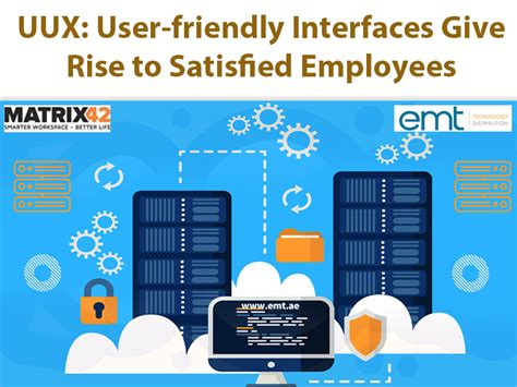UUX: User-friendly Interfaces Give Rise to Satisfied